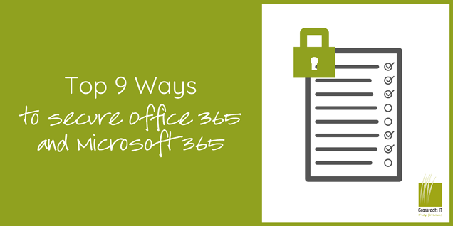 9 ways to secure O365 & M365