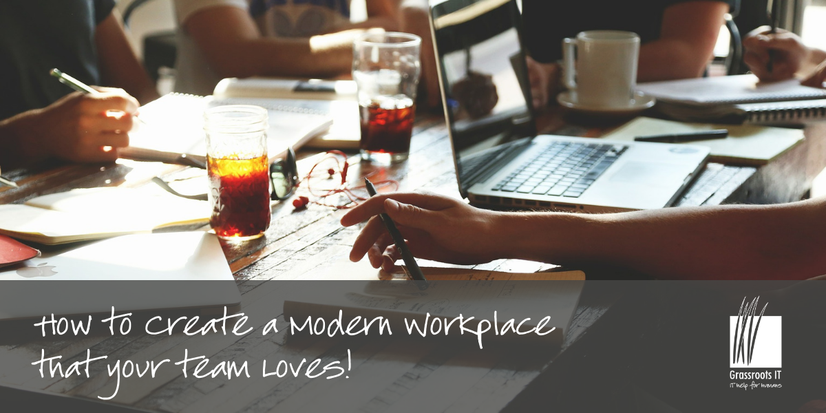 Modern Workplace that your team loves