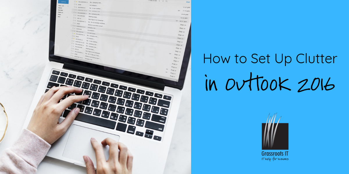 Set Up Clutter in Outlook 2016