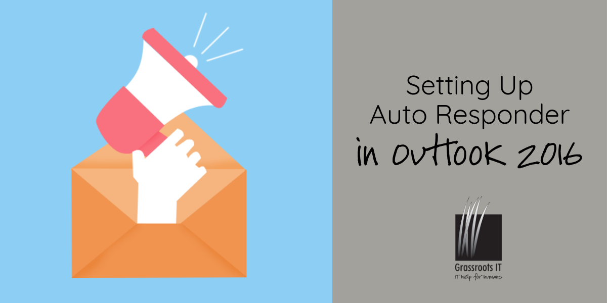 Setting Up Auto Responder Outlook 2016