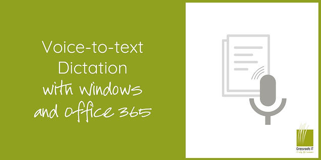 Voice-to-text Dictation with Windows and Office 365