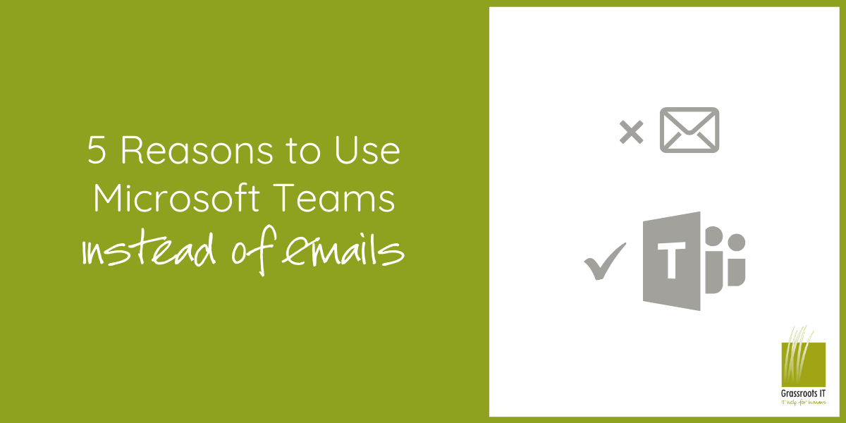 5 Reasons to Use Microsoft Teams Instead of Emails