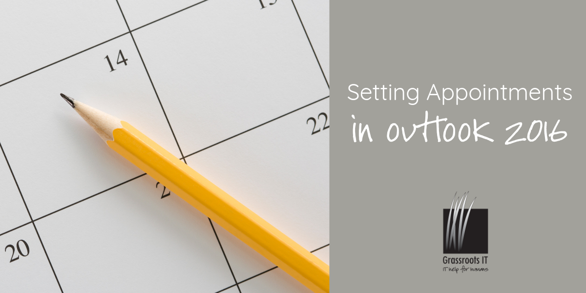 Setting Appointments in Outlook 2016