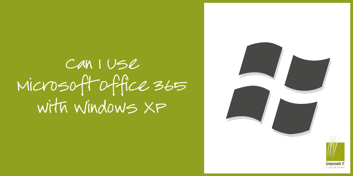 Can I Use Microsoft Office 365 with Windows XP (2)