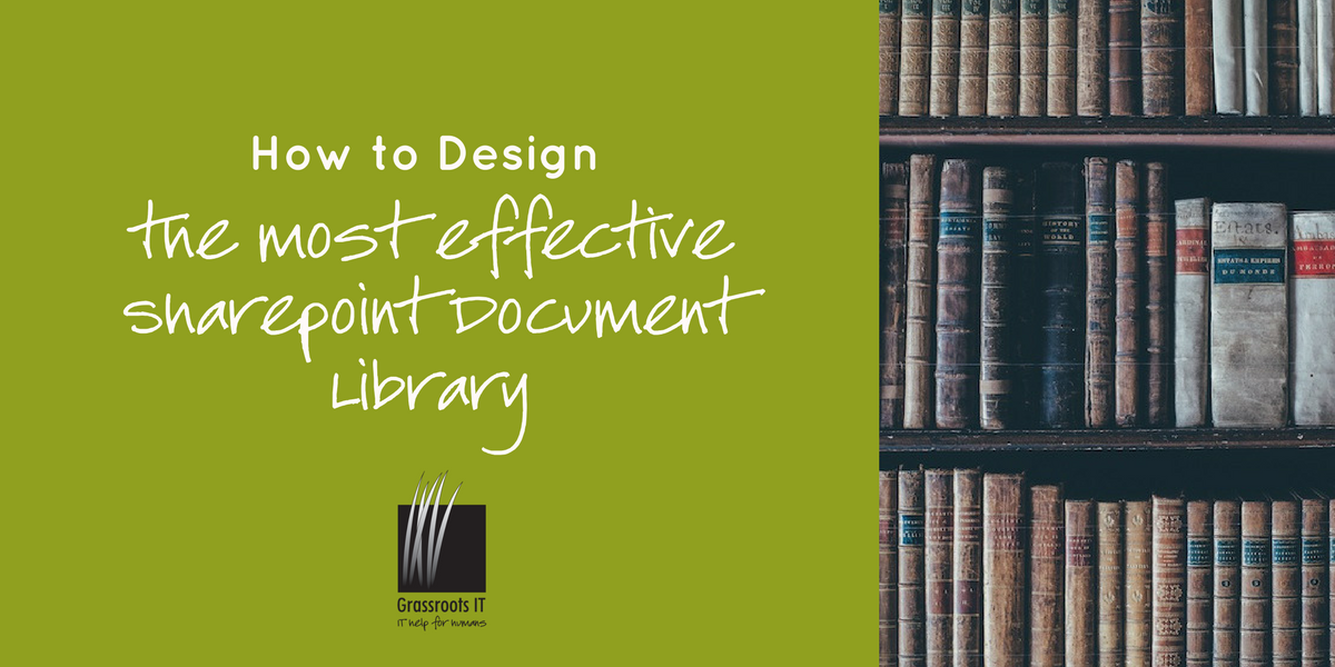 How to Design the Most Effective Sharepoint Document Library