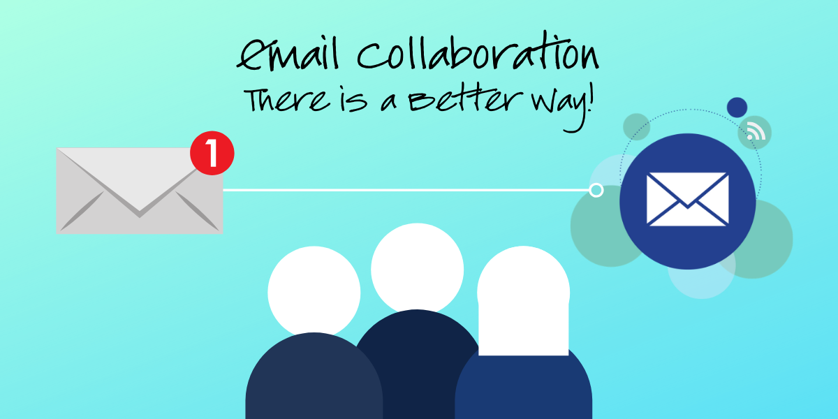 Why You Shouldn't Be Using Email as a Collaboration Tool