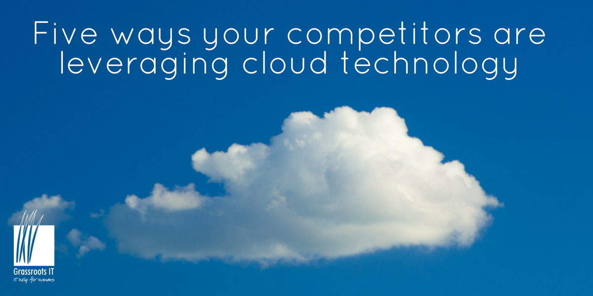 Five ways your competitors are using the cloud