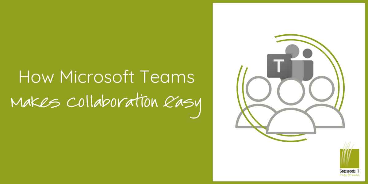 How Microsoft Teams is Making Collaboration Easy