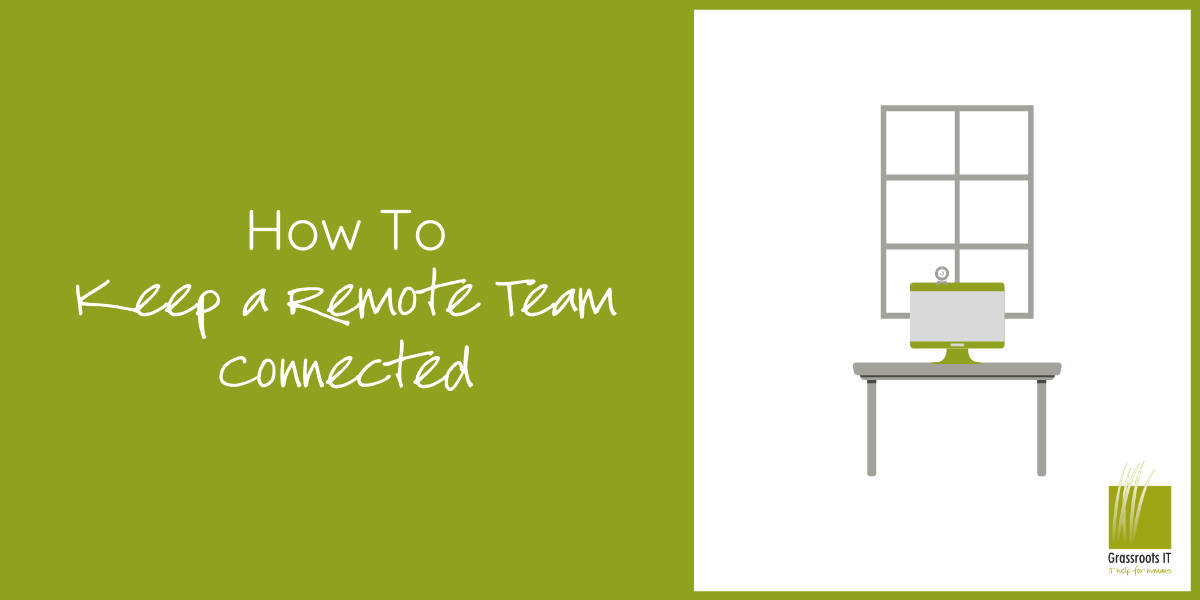 How to Keep a Remote Team Connected