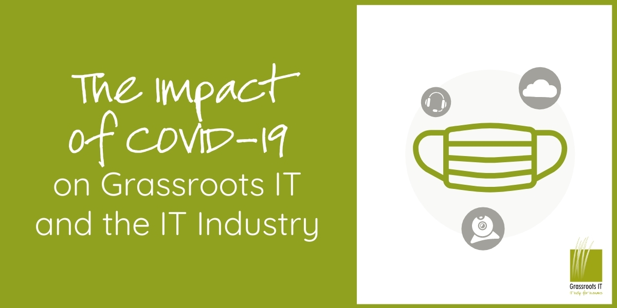 The Impact of COVID-19 on Grassroots IT and the IT Industry