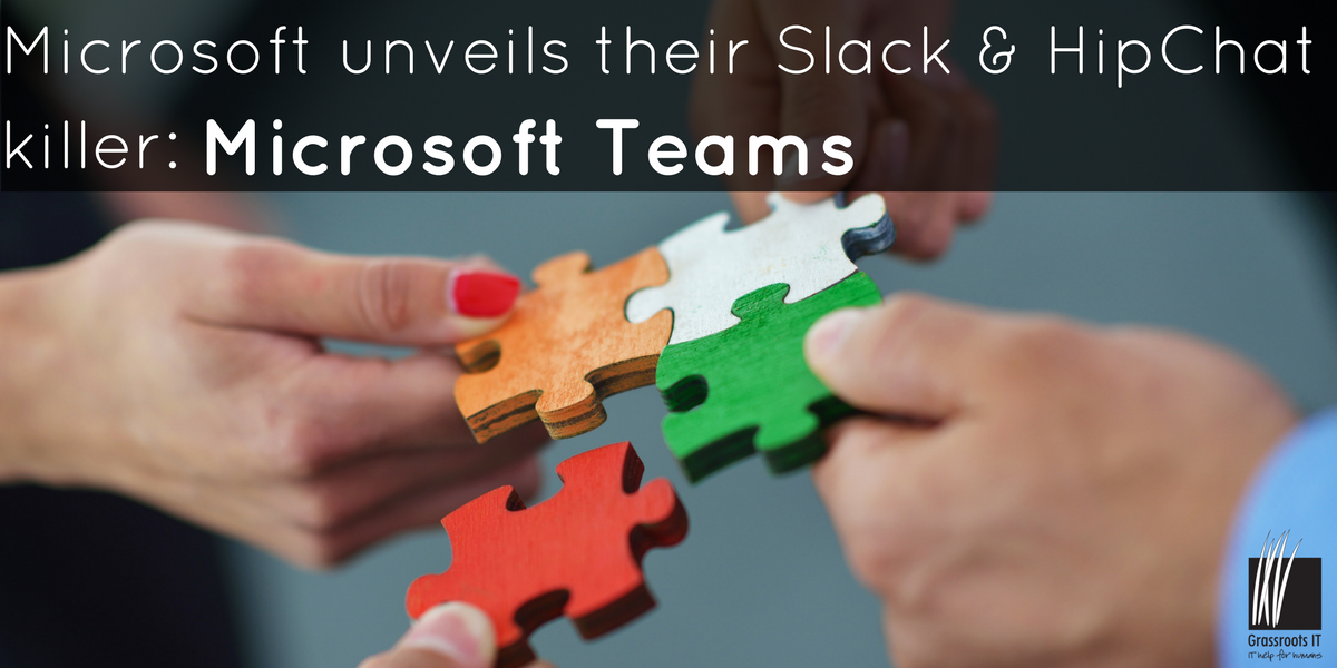 Microsoft unveils their Slack & HipChat killer – Microsoft Teams