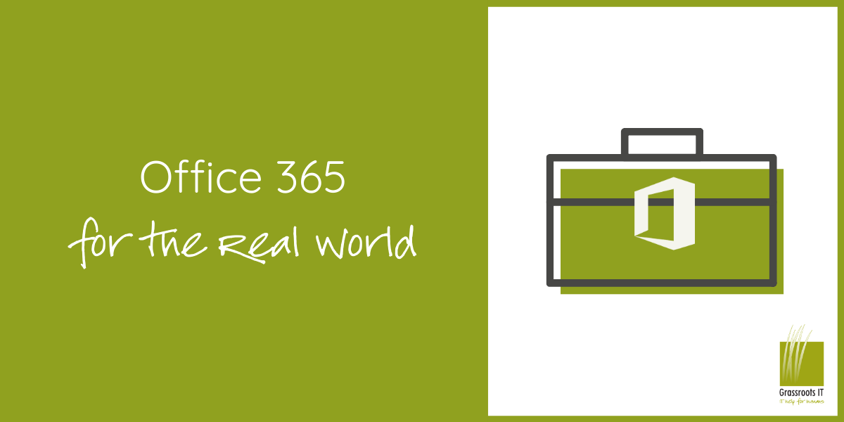 O365 for the Real World 2018