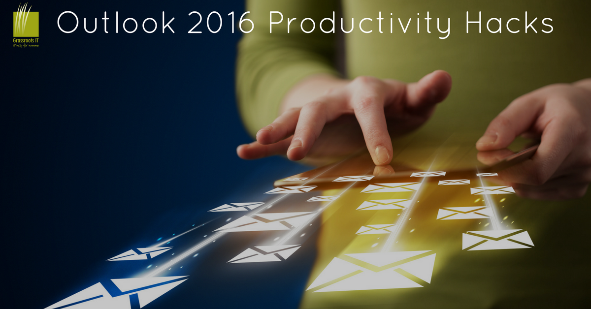 Outlook 2016 Productivity Hacks (1)