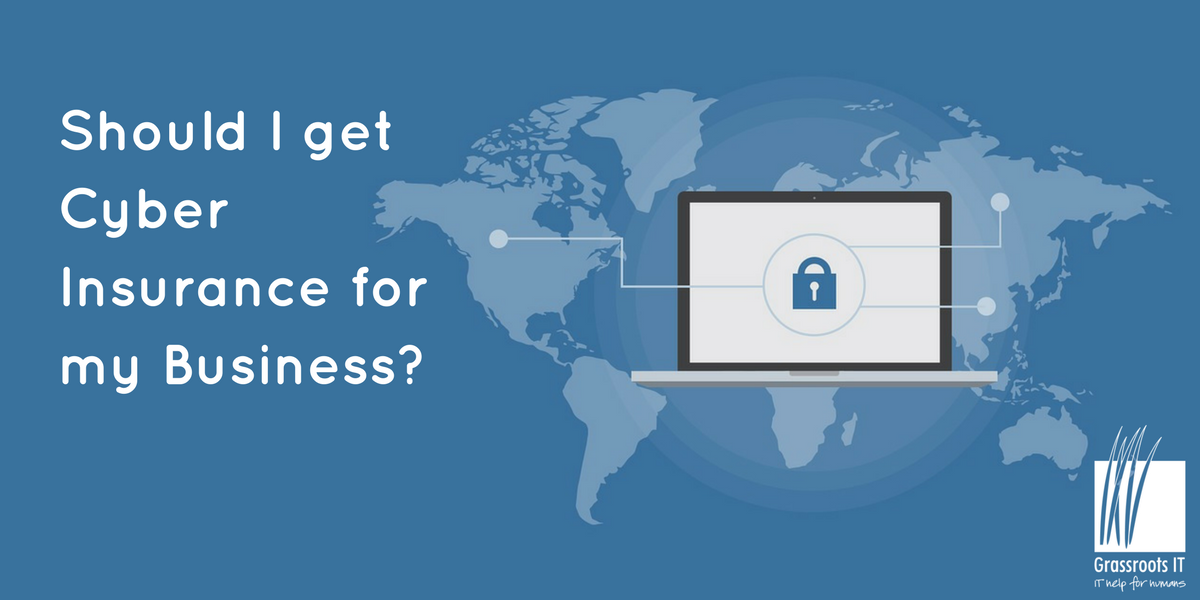 Should I get Cyber Insurance for my Business