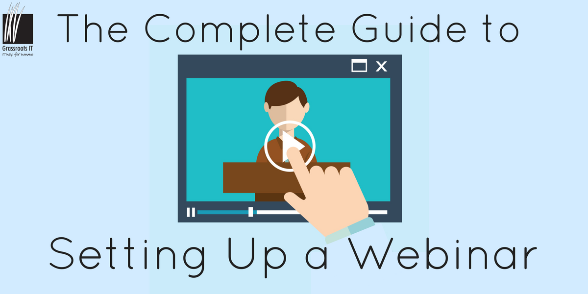 The Complete Guide to Setting Up a Webinar